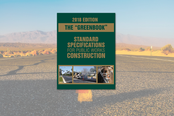 2018 Edition of Greenbook Public Works Construction Just Released
